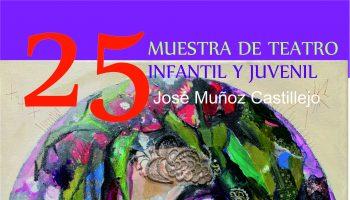 Cartel 25 aniversario Teatro Muñoz Castillejo